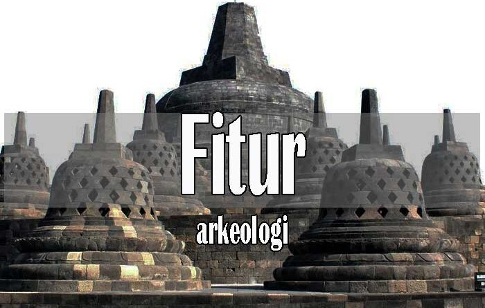 Fitur (Feature) dalam Arkeologi